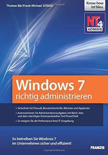 Windows 7 richtig administrieren