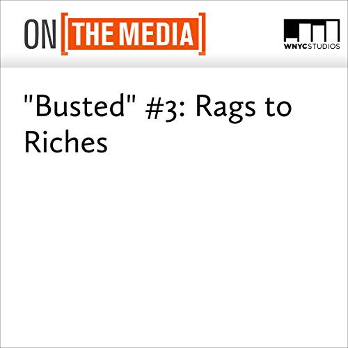 """""""Busted"""" #3: Rags to Riches audiobook cover art"""