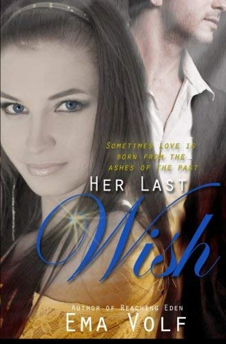 [(Her Last Wish)] [By (author) Ema Volf] published on (August, 2014)
