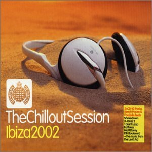 The Chillout Sessions - Ibiza 2002