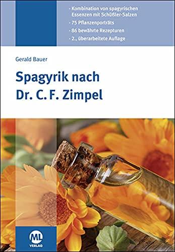 Spagyrik nach Dr. C. F. Zimpel