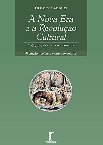 A Nova Era e a Revolução Cultural: Fritjof Capra & Antonio Gramsci: Fritjof Capra e Antonio Gramsci