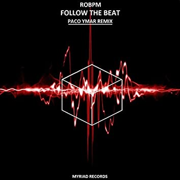 Follow the Beat (Paco Ymar Remix)