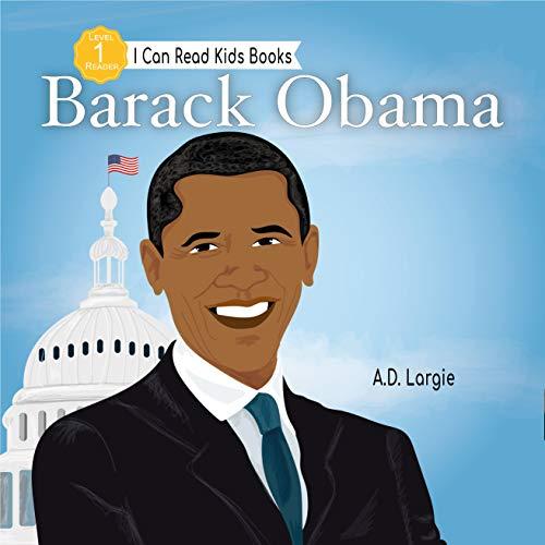 Barack Obama:  I Can Read Books Level 1 (I Can Read Kids Books Book 13) (English Edition)