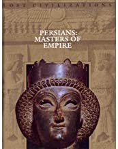Persians: Masters of the Empire (Lost Civilizations) (1995-07-03)