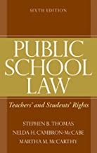 Public School Law: Teachers' and Students' Rights (6th Edition)