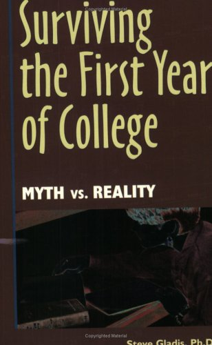 Surviving The First Year Of College Myth Vs Reality