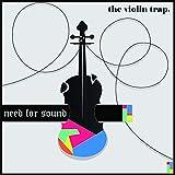The Violin Trap