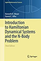 Introduction to Hamiltonian Dynamical Systems and the N-Body Problem (Applied Mathematical Sciences, 90)