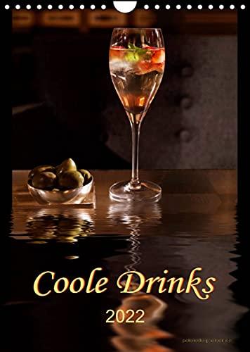 Coole Drinks (Wandkalender 2022 DIN A4 hoch)