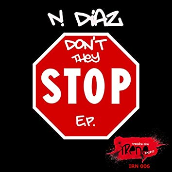 Don't They Stop EP