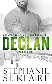 Brother's Keeper I: Declan (Part 2) by [Stephanie St. Klaire, Dawn Yacovetta]