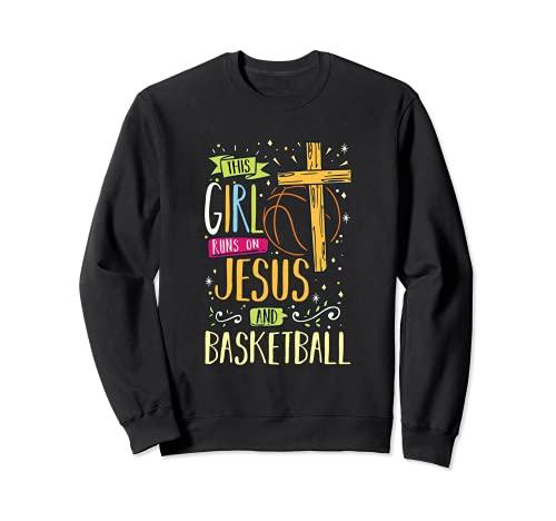 Religioso - Esta chica corre en Jesús y jugador de baloncesto Sudadera