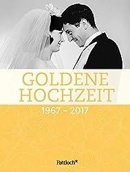 Gedichte Zur Goldenen Hochzeit Allgemeiner Ratgeber