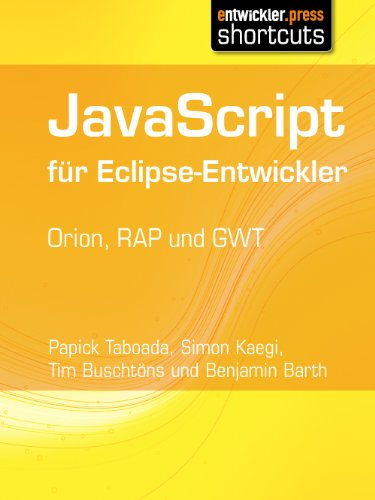 JavaScript für Eclipse-Entwickler - Orion, RAP und GWT