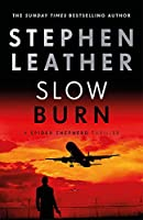 Slow Burn: The 17th Spider Shepherd Thriller (The Spider Shepherd Thrillers)