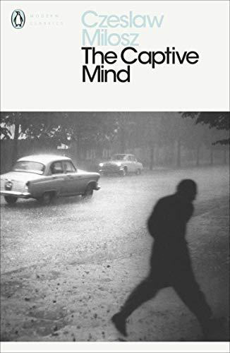 The Captive Mind (Penguin Modern Classics)
