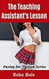 The Teaching Assistant's Lesson: Humiliated by the Professor (Paying for Tuition) (English Edition)