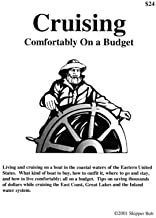 Cruising Comfortably on a Budget