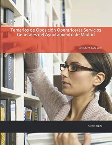 Temario de Oposición Operarios/as Servicios Generales del Ayuntamiento de Madrid: Año 2019-2020-2021