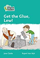 Level 3 – Get the Glue, Lew! (Collins Peapod Readers)