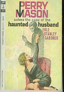 Perry Mason Solves the Case of the Haunted Husband