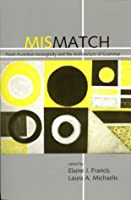 Mismatch: Form-Function Incongruity and the Architecture of Grammar (Csli Lecture Notes)