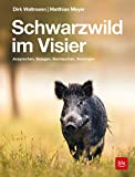 Schwarzwild im Visier - Matthias Meyer