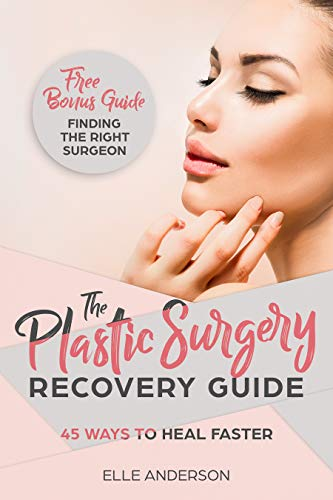 Plastic Surgery The Ultimate Guide To Recovery After Plastic