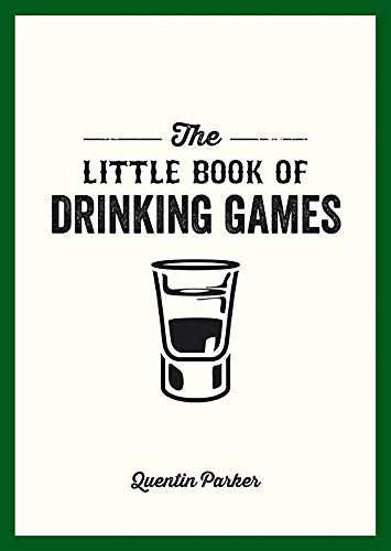 Parker, Q: Little Book of Drinking Games