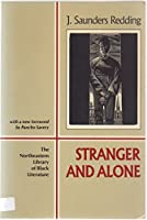 Stranger and Alone: A Novel (Northeastern Library of Black Literature)