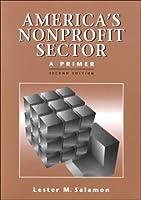 America's Nonprofit Sector: A Primer