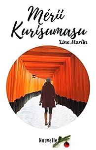 Mérii Kurisumasu par Line Marlin