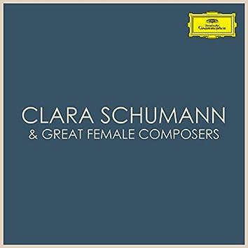 Clara Schumann & Great Female Composers