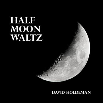 Half Moon Waltz
