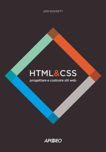 HTML e CSS. Progettare e costruire siti web. Con Contenuto digitale per download e accesso on line