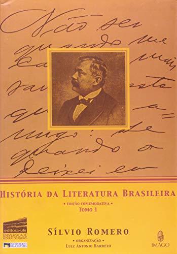 História da Literatura Brasileira: Tomo 1