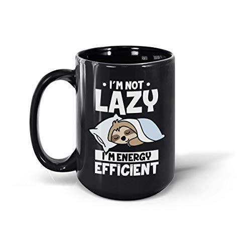 Sloth I'm Not Lazy I'm Energy Eficient - Taza de cerámica para...