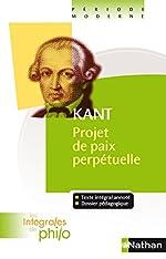 Intégrales de Philo - KANT, Projet de paix perpétuelle de Kant