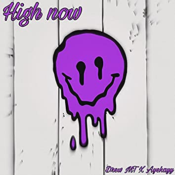 High Now