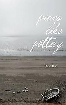 Pieces Like Pottery by [Dan Buri]