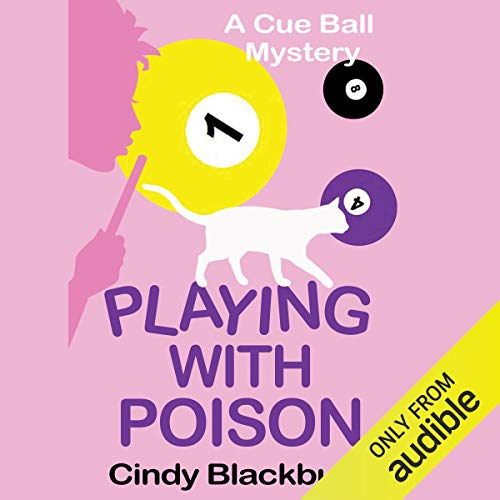 Playing With Poison Audiobook By Cindy Blackburn cover art