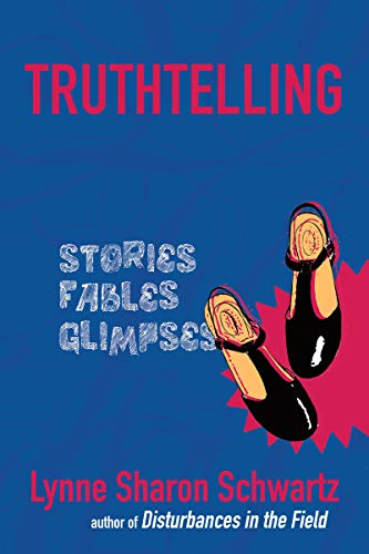 Image of Truthtelling: Stories, Fables, Glimpses