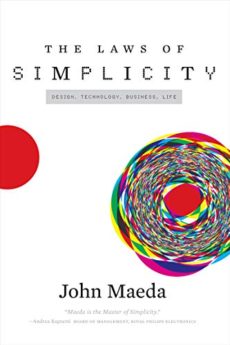 The Laws of Simplicity (Simplicity: Design, Technology, Business, Life) (English Edition)