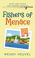 Fishers of Menace: Faith and Foils Cozy Mystery Series - Book #1 (Faith and Foils Cozy Mystery Series))