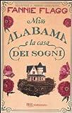 Miss Alabama e la casa dei sogni