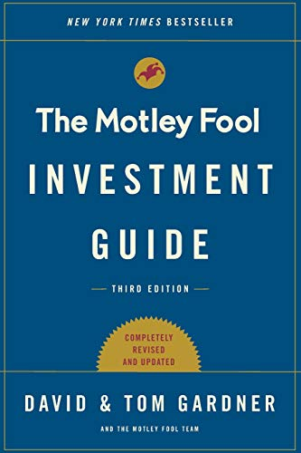Compare Textbook Prices for The Motley Fool Investment Guide: Third Edition: How the Fools Beat Wall Street's Wise Men and How You Can Too Reissue Edition ISBN 9781501155550 by Gardner, Tom,Gardner, David