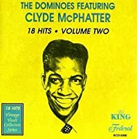 18 Hits, Volume Two by Clyde Mcphatter (1996-01-01)