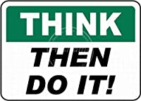 Think Then Do It ティンサイン ポスター ン サイン プレート ブリキ看板 ホーム バーために