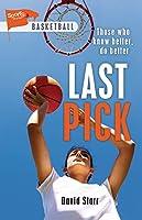 Last Pick (Lorimer Sports Stories)